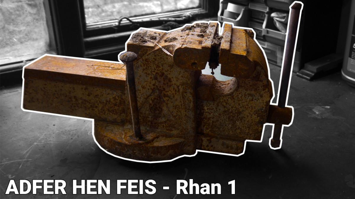 Adfer Hen Feis – Rhan 1